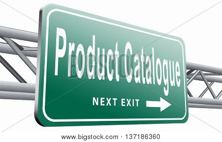 Products for sale at online internet web shop, webshop cataloge road sign billboard, 3D illustration, isolated on white background poster