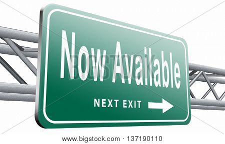 available now in stock at web shop, road sign billboard,isolated, on white background.3D illustration