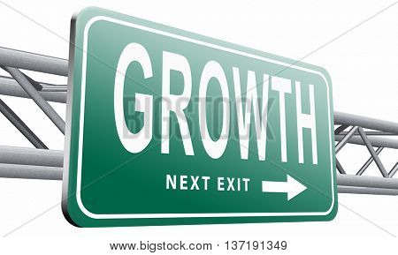 growth grow market stock or business development profit rise increase, road sign billboard, 3D illustration isolated on white