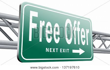 free offer online bargain gratis download online internet web shop, road sign billboard, 3D illustration isolated on white.