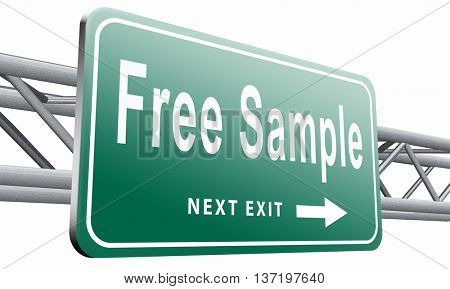 Free product sample offer or gratis download webshop button or web shop, road sign billboard, 3D illustration isolated on white.