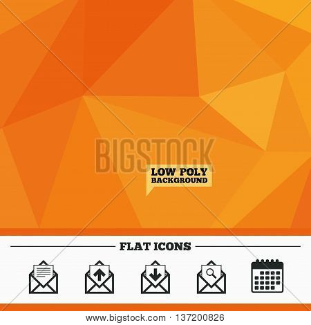 Triangular low poly orange background. Mail envelope icons. Find message document symbol. Post office letter signs. Inbox and outbox message icons. Calendar flat icon. Vector poster