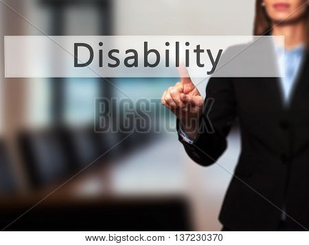 Disability - Business Woman Point Finger On Push Touch Screen And Pressing Digital Virtual Button.