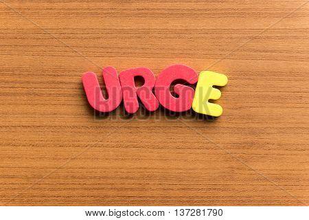 Urge Colorful Word