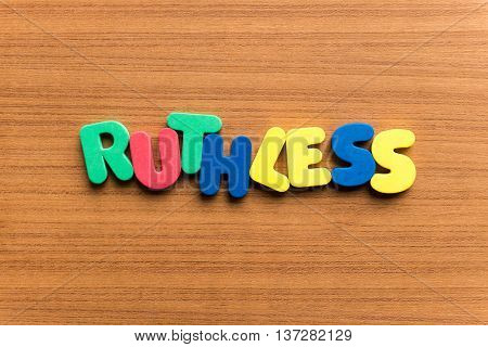 Ruthless Colorful Word