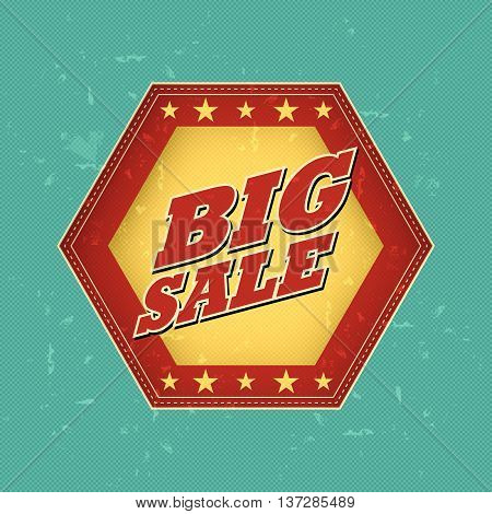 big sale - retro style blue, ocher, red hexagon label with text and stars, business concept, vector