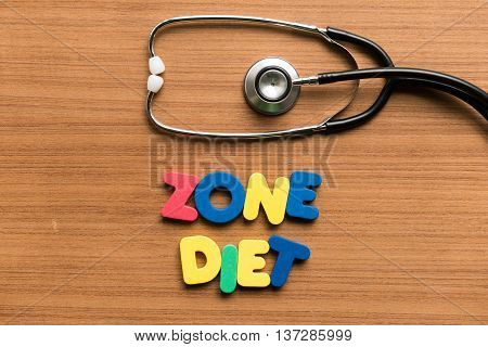 Zone Diet Colorful Word With Stethoscope
