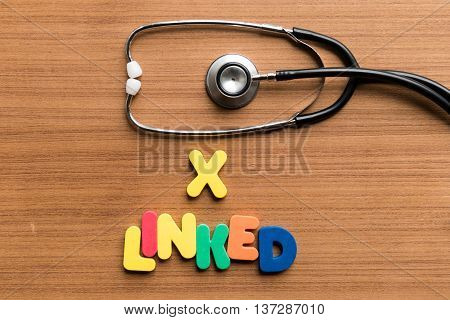X Linked Colorful Word With Stethoscope