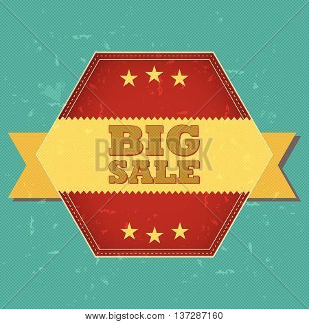 big sale - retro style hexagon label with text, ribbon and stars, business concept