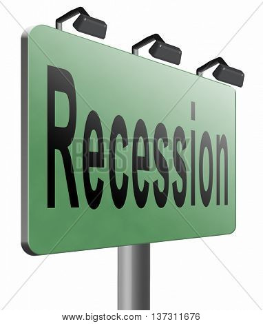 Recession crisis bank and stock crash economic and financial bank recession market crash, road sign billboard, 3D illustration, isolated, on white