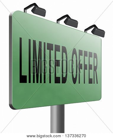 limited offer edition or stock webshop billboard or web shop sign , 3D illustration, isolated, on white