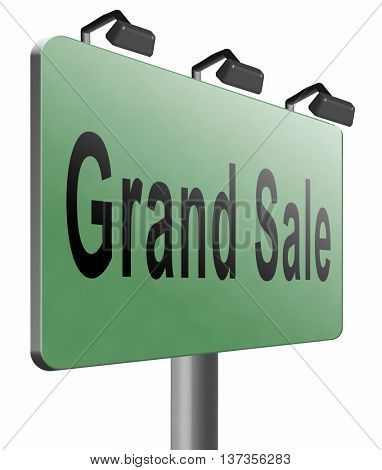 Grand sale, sales and reduced prices and sellout, billboard road sign, 3D illustration isolated on white.