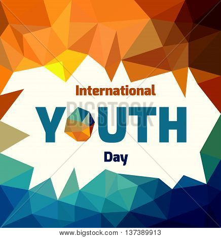 International Youth Day polygonal banner. Bright flyer template. Vector image.