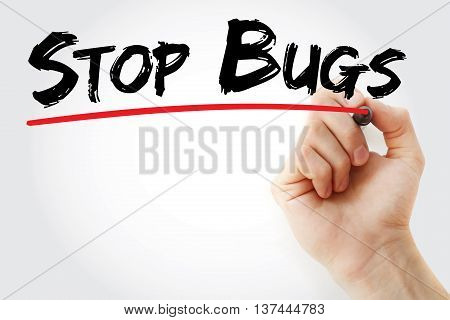 Hand Writing Stop Bugs With Marker