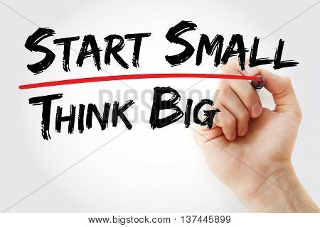Hand Writing Start Small Think Big