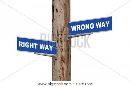 Street sign concepts right way or wrong way isolated