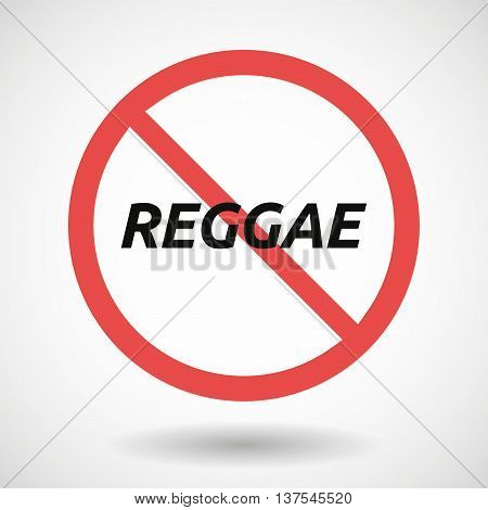 Isolated Forbidden Signal With    The Text Reggae