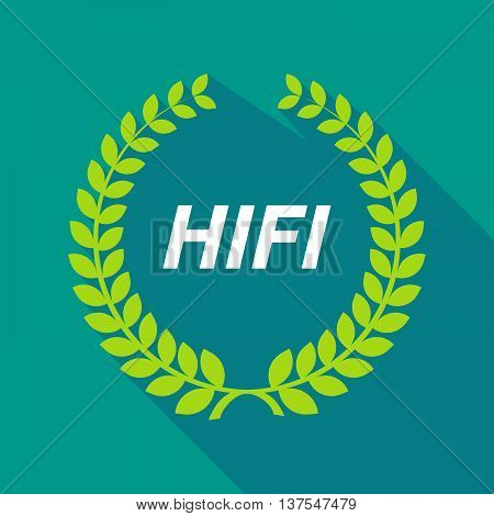 Long Shadow Laurel Wreath With    The Text Hifi