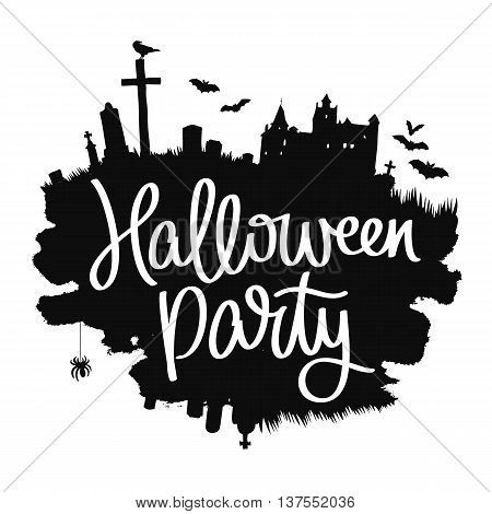 Halloween party. Trend calligraphy. Vector illustration on white background with a smear of black ink. Dracula's Castle the cemetery and bats. Excellent holiday card.