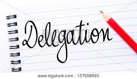Delegation Written On Notebook Page