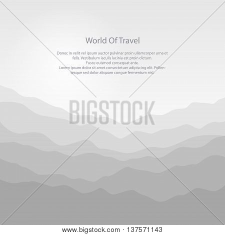 Silhouette of the Mountains at Sunrise and Text, View of the Mountains in the Morning, Mountain Ranges in Shades of Gray, Misty Mountains, Waves, Travel and Tourism Concept, Vector Illustration