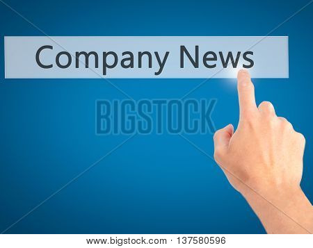 Company News - Hand Pressing A Button On Blurred Background Concept On Visual Screen.