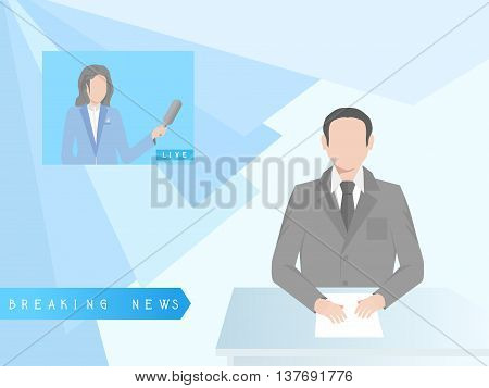 Vector illustration of breaking news. News anchorman in gray suit sitting at a desk. In the background there is a live broadcast with a television reporter.