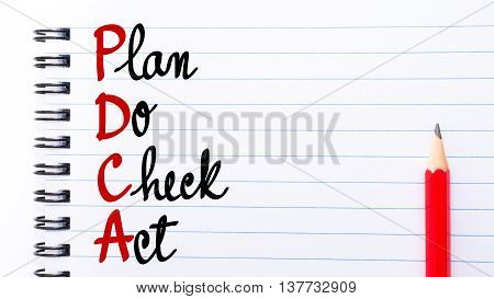 Pdca Plan Do Check Act Written On Notebook Page