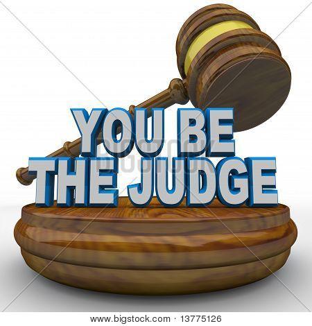Serás el juez - usando el martillo para tomar decisión