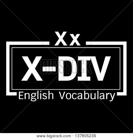 an images of X-DIV english word vocabulary illustration design