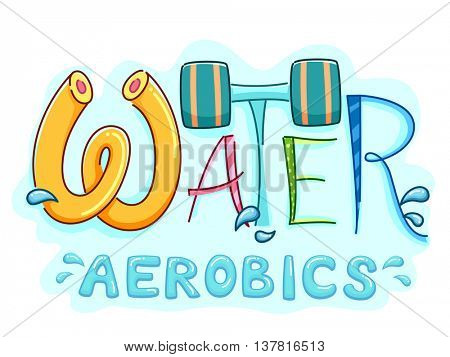Typography Illustration Featuring the Words Water Aerobics