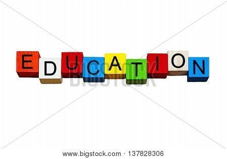 Education word / sign - for teaching and schools, isolated on white background.