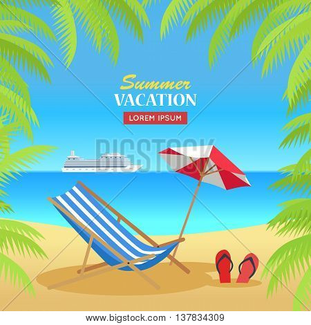 Summer vacation concept banner. Flat style design vector. Leisure on tropical sunny beach with palm trees. Beach chair, umbrella and palm trees with cruise ship on horizon illustration.