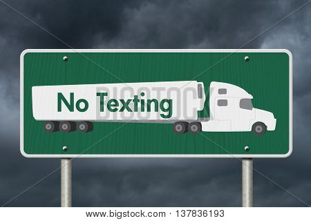 No Texting Road Sign A green Road Sign with text No Texting and a truck with stormy sky background, 3D Illustration