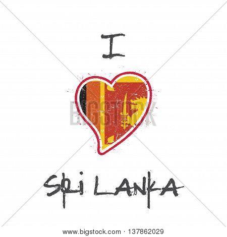 Sri Lankan Flag Patriotic T-shirt Design. Heart Shaped National Flag Sri Lanka On White Background.
