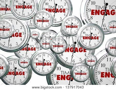 Time to Engage Clocks Interact Get Involved 3d Illustration