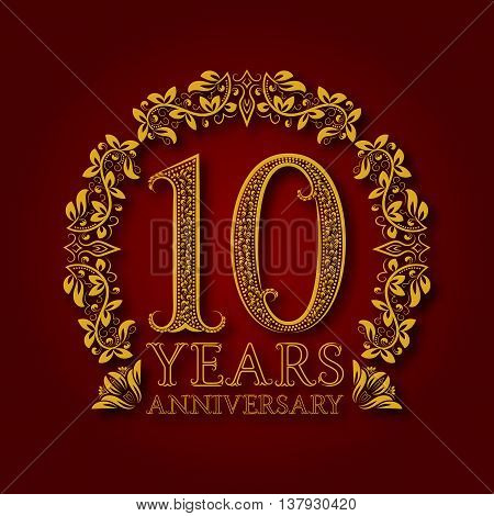 Golden emblem of tenth years anniversary. Celebration patterned logotype with shadow on red.
