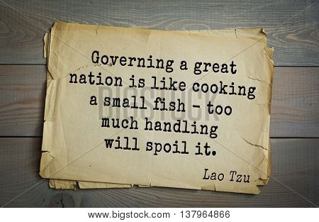 Lao Tzu (ancient Chinese philosopher VI-B BC. E) the citation. Governing a great nation is like cooking a small fish - too much handling will spoil it.
