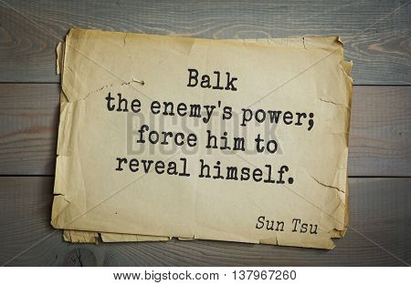 Ancient chinese strategist and philosopher Sun Tzu quote on old paper background. Balk the enemy's power; force him to reveal himself.