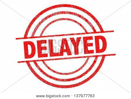 DELAYED red Rubber Stamp over a white background.