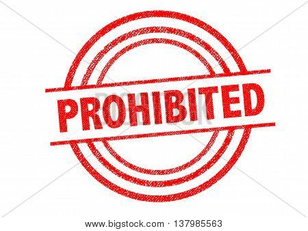 PROHIBITED Rubber Stamp over a white background.