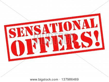SENSATIONAL OFFERS! red Rubber Stamp over a white background.