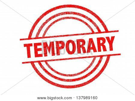 TEMPORARY Rubber Stamp over a white background. poster