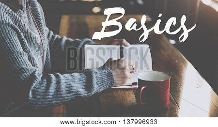 Basics Fundamentals Essentials Principles Concept