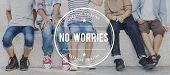 No Worries Carefree Serenity Unworried Tranquility Concept poster