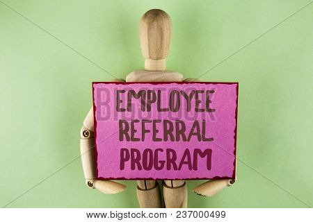 Handwriting Text Writing Employee Referral Program. Concept Meaning Strategy Work Encourage Employer