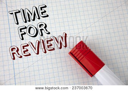 Handwriting Text Time For Review. Concept Meaning Giving Feedback Evaluation Rate Job Test Or Produc