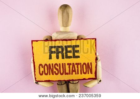 Conceptual Hand Writing Showing Free Consultation. Business Photo Text Asking Someone Expert About C