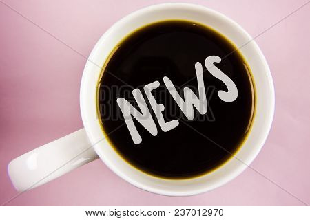 Handwriting Text Writing News. Concept Meaning Report Of Recent Events Previously Unknown Informatio