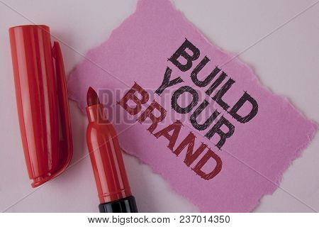 Handwriting Text Build Your Brand. Concept Meaning Create Your Own Logo Slogan Model Advertising E M